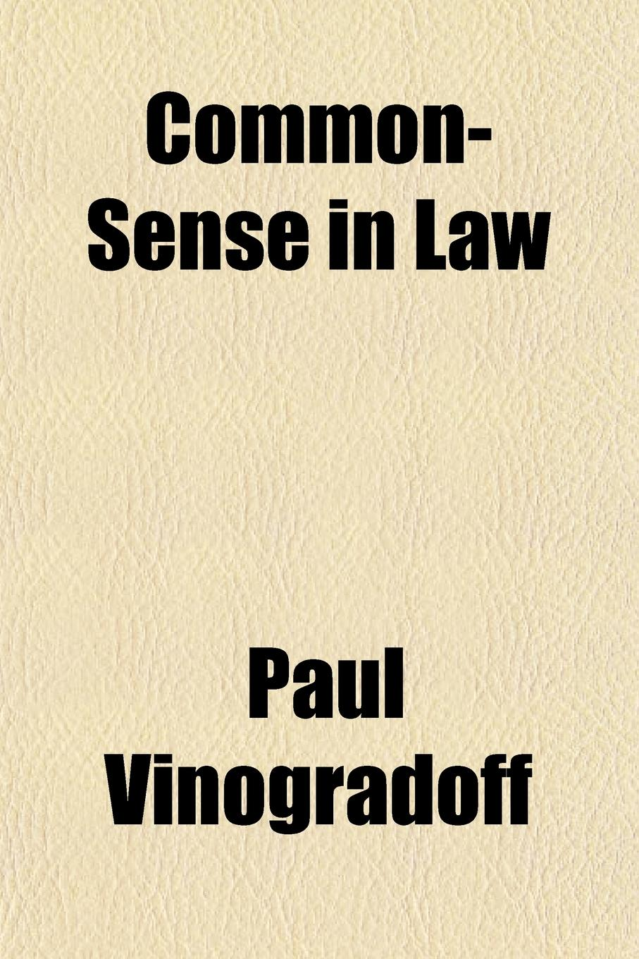 Paul Vinogradoff Common-Sense in Law free shipping kayipht cm400ha1 24h can directly buy or contact the seller