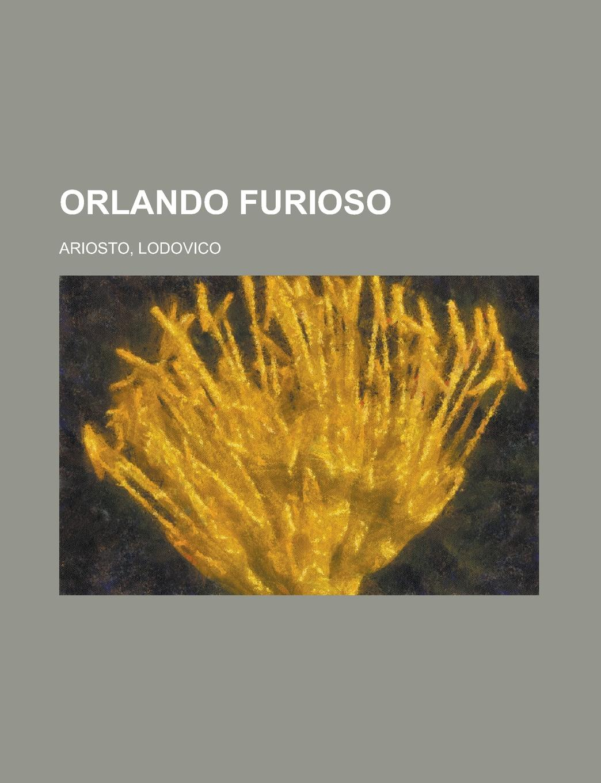 Lodovico Ariosto Orlando Furioso