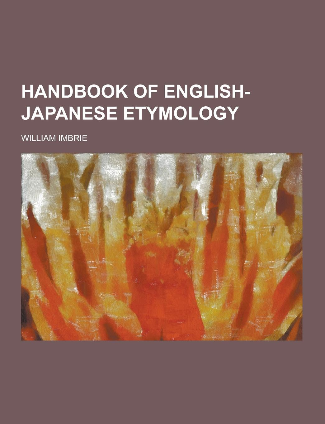 William Imbrie Handbook of English-Japanese Etymology