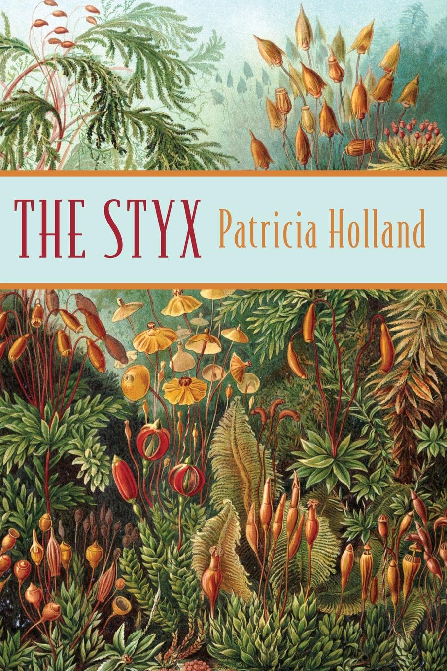 Holland Patricia The Styx sophie and the sibyl