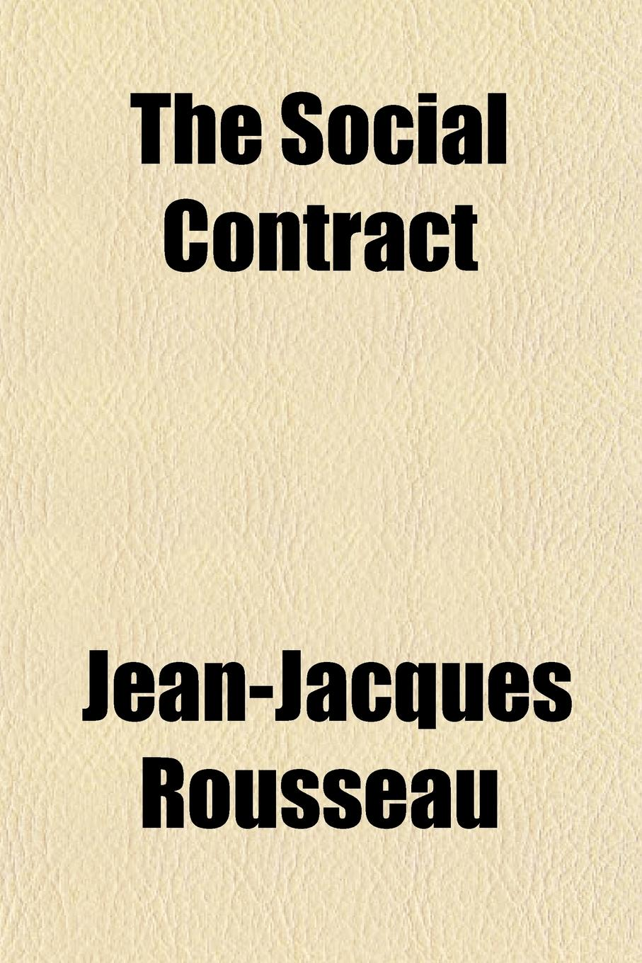 Jean-Jacques Rousseau The Social Contract цена и фото