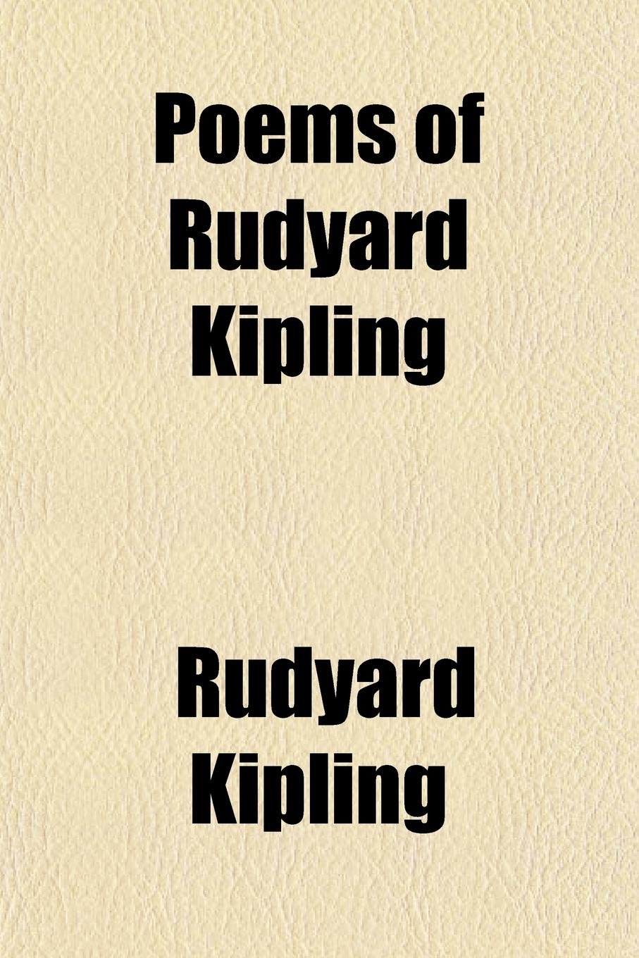 Rudyard Kipling Poems of Rudyard Kipling цена и фото