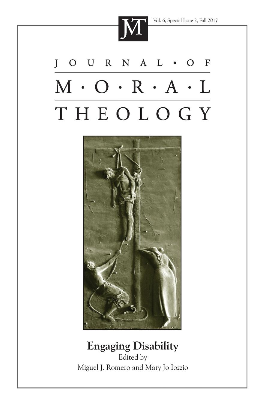 Journal of Moral Theology, Volume 6, Special Issue 2 carlson licia cognitive disability and its challenge to moral philosophy