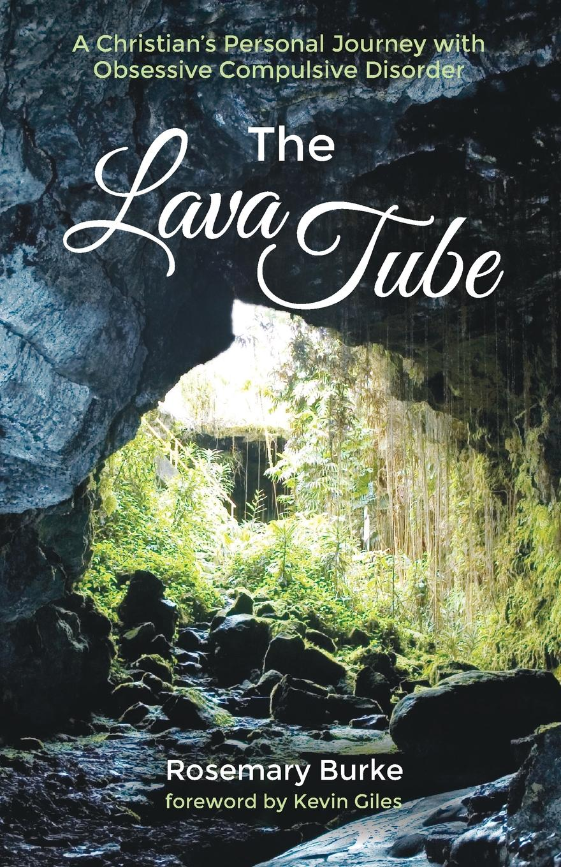 Rosemary Burke The Lava Tube loretta mckee the sun and the shrub book 2 the journey of hope
