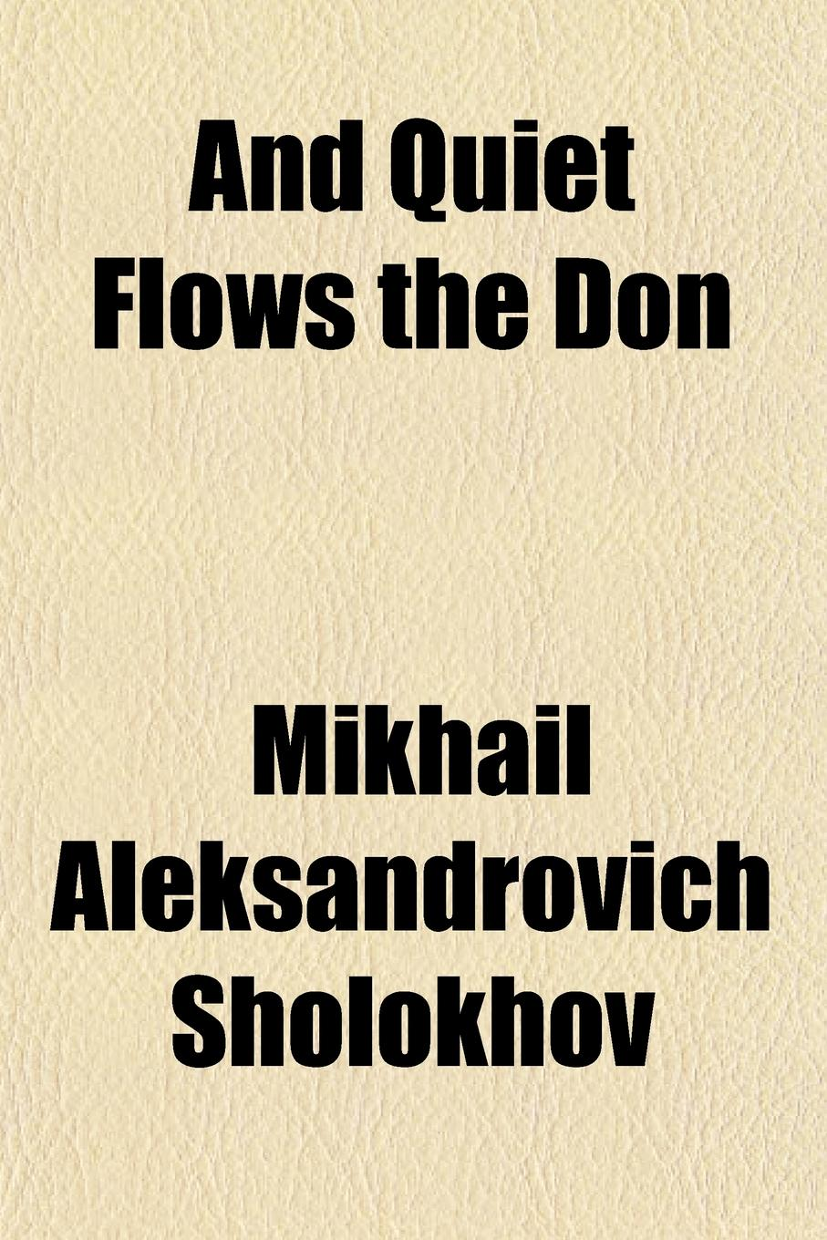 Mikhail Aleksandrovich Sholokhov And Quiet Flows the Don free shipping kayipht cm400ha1 24h can directly buy or contact the seller
