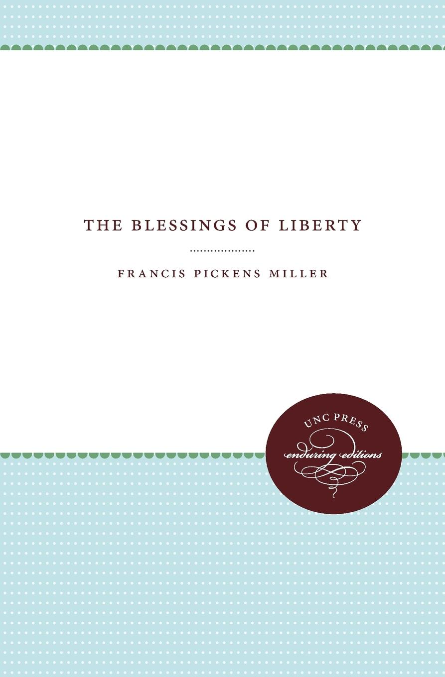 Francis Pickens Miller The Blessings of Liberty свитшот print bar monster of liberty