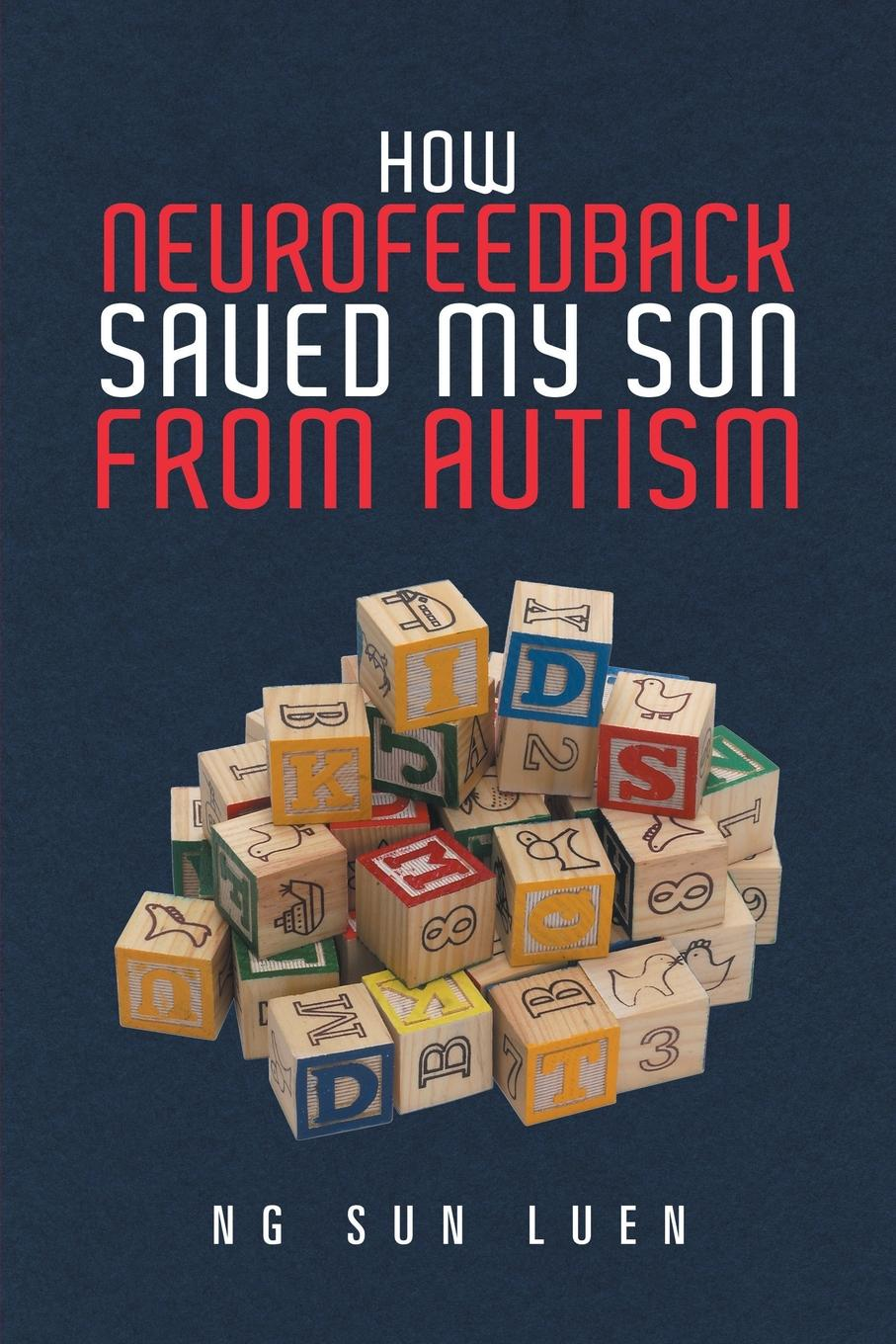 How Neurofeedback Saved My Son from Autism