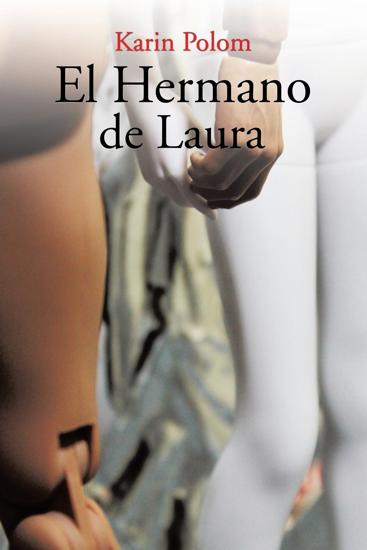 Karin Polom El Hermano de Laura цены