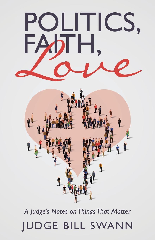 Judge Bill Swann Politics, Faith, Love. A Judge.s Notes on Things That Matter three quarter sleeve pocket belt day dress