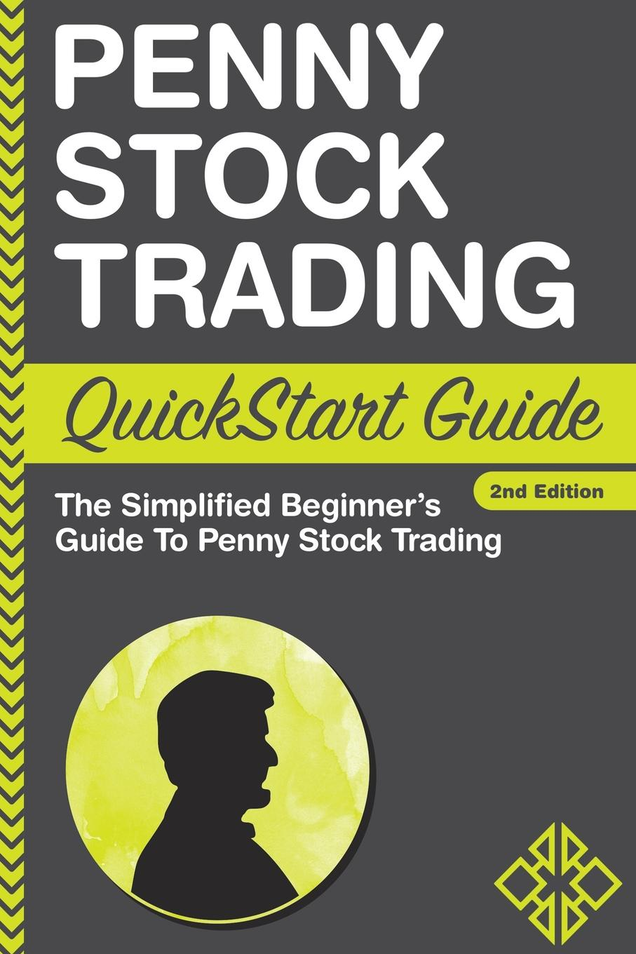 ClydeBank Finance Penny Stock Trading QuickStart Guide. The Simplified Beginner.s Guide to Penny Stock Trading louis navellier the little book of big profits from small stocks website why you ll never buy a stock over $10 again