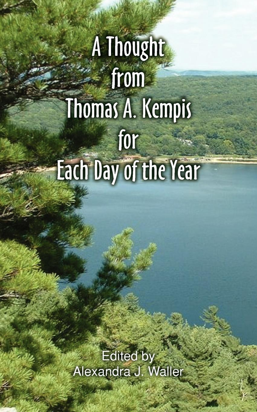 Thomas A Kempis A Thought From Thomas A Kempis for Each Day of the Year felix j palma the map of time and the turn of the screw