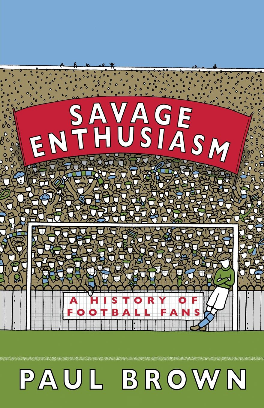 Paul Brown Savage Enthusiasm. A History of Football Fans charles richard tuttle the centennial northwest an illustrated history of the northwest being a full and complete civil political and military history of this great section of the united states from its earliest settlement to the present time
