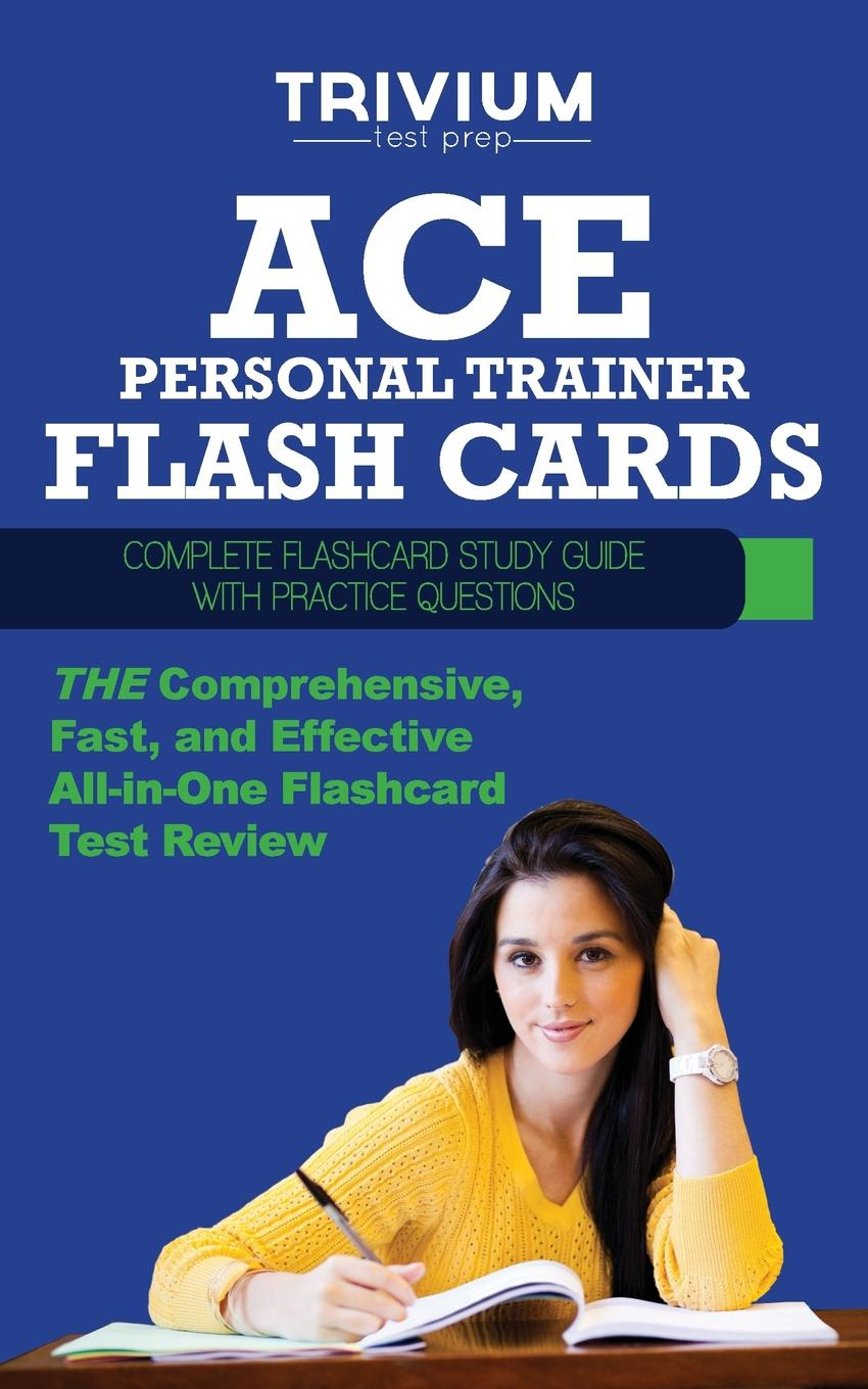 Trivium Test Prep ACE Personal Trainer Flash Cards. Complete Flash Card Study Guide with Practice Test Questions модуль lenovo thinkserver sdhc flash assembly module to install up to 2xsd cards in rd550 rd650 td35