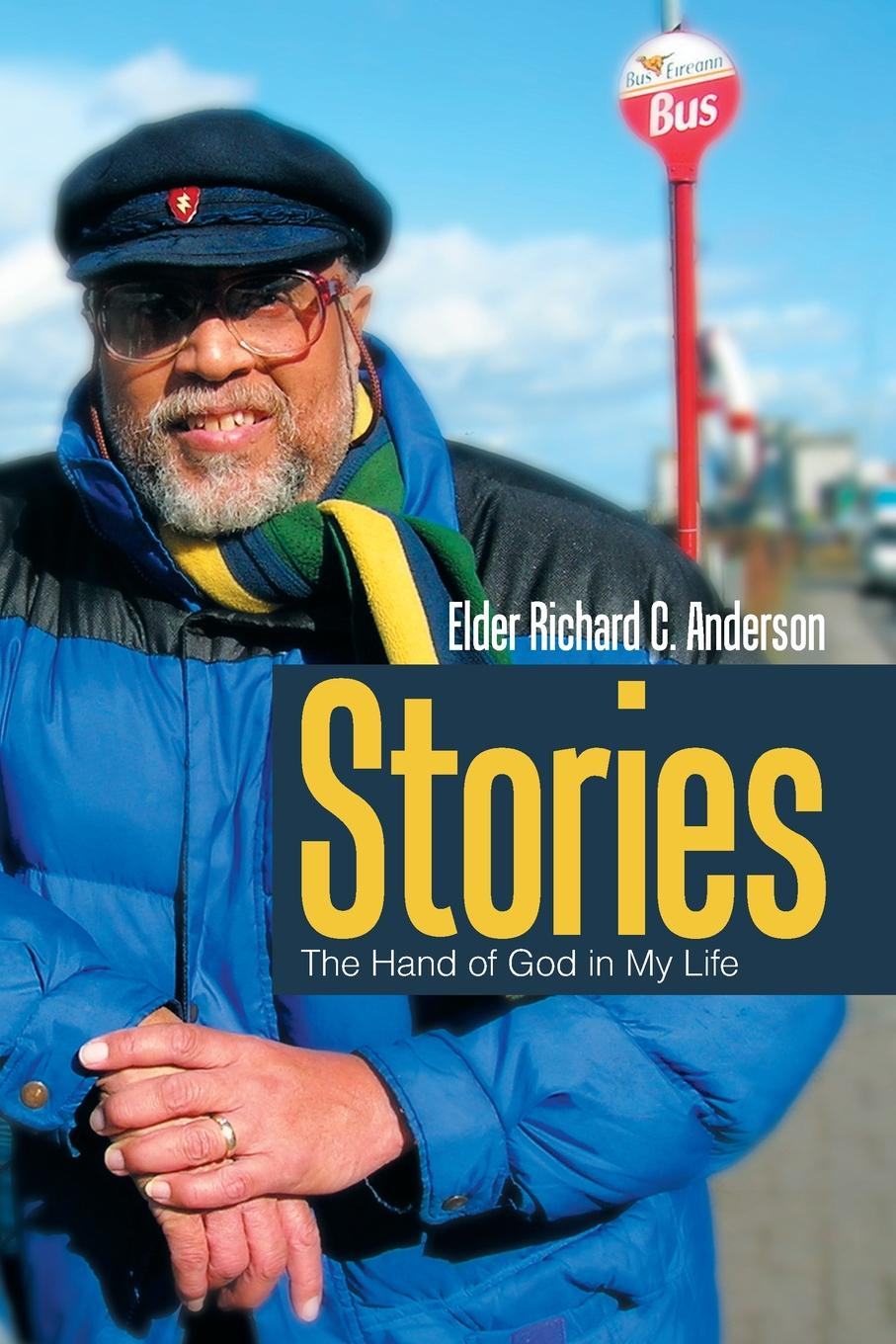 Elder Richard C. Anderson Stories. The Hand of God in My Life c c hopkins my life in advertising