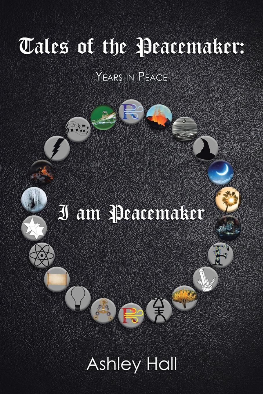 Ashley Hall Tales of the Peacemaker. Years in Peace llamas in pyjamas and other tales with cd