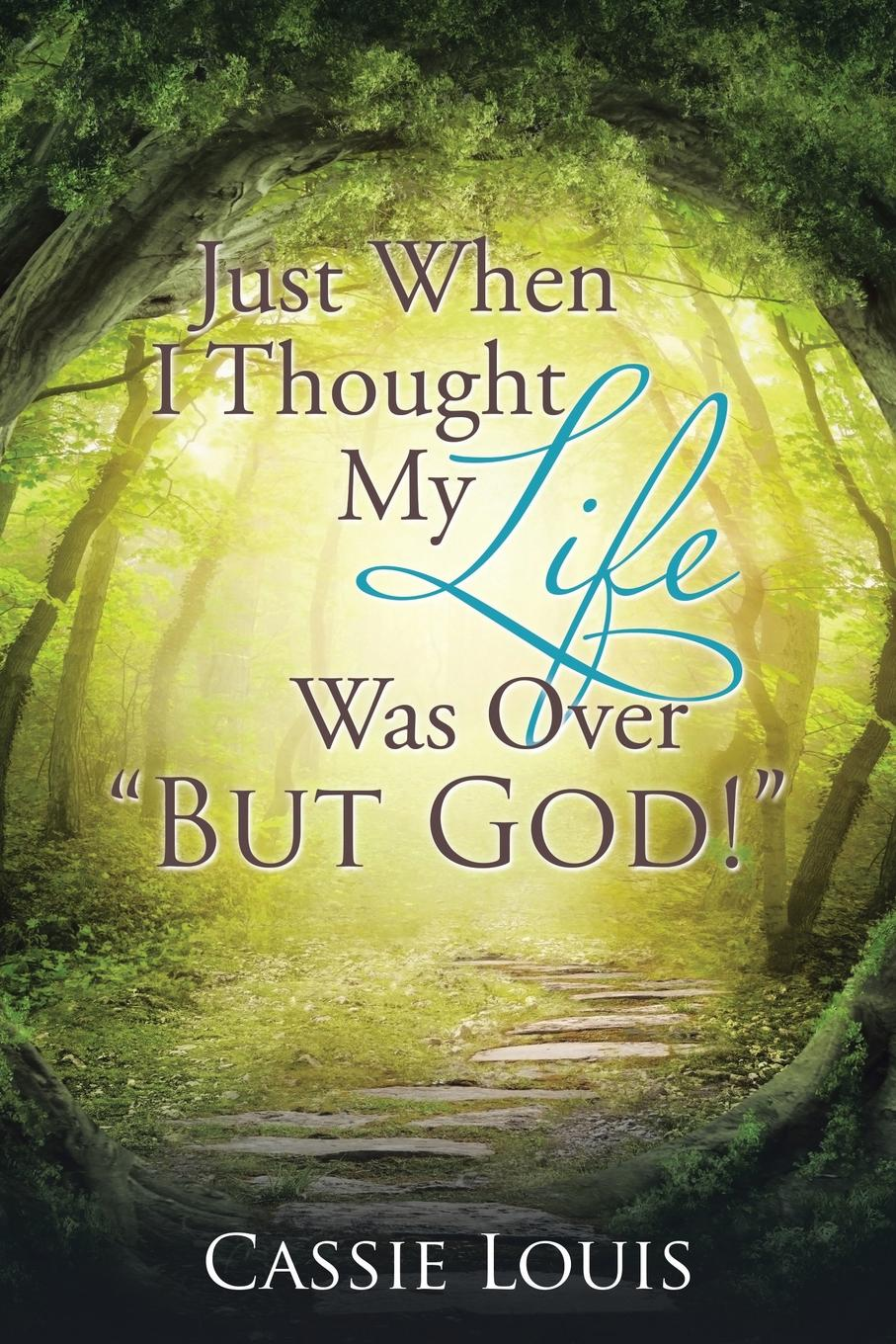 Cassie Louis Just When I Thought My Life Was Over But God. max lerner wrestling with the angel a memoir of my triumph over illness
