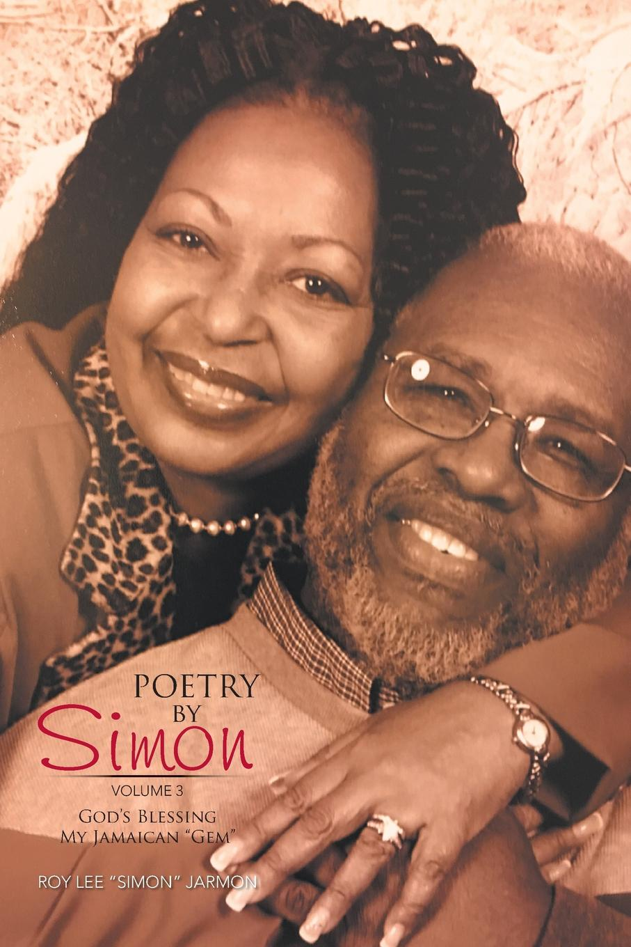 Roy Lee Simon Jarmon Poetry by Simon. God.s Blessing My Jamaican Gem пегги ли peggy lee let s love