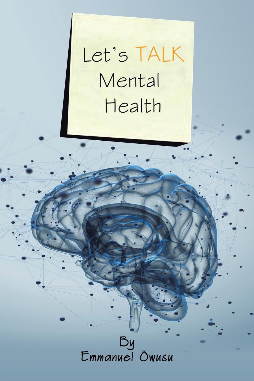 Emmanuel Owusu Let.s Talk Mental Health mental