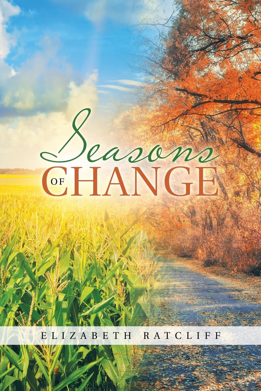 Elizabeth Ratcliff Seasons of Change the garden of betrayal