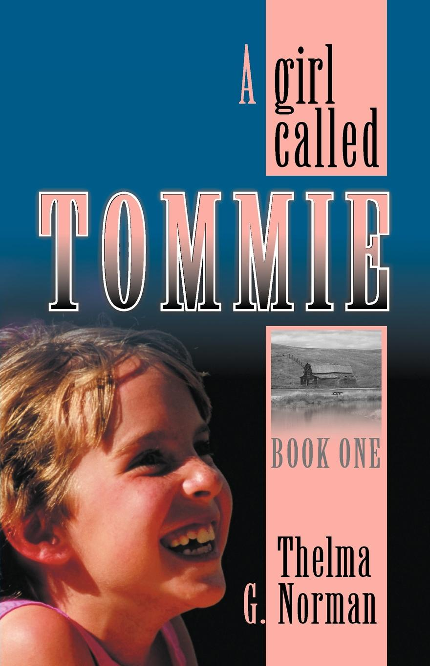Thelma G. Norman A Girl Called Tommie dave roman tommie