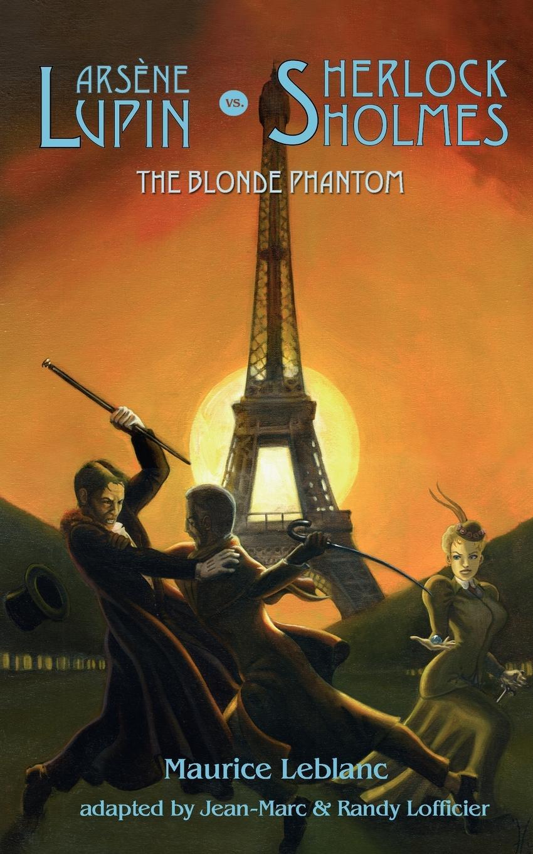 лучшая цена Maurice Leblanc Arsene Lupin vs Sherlock Holmes. The Blonde Phantom
