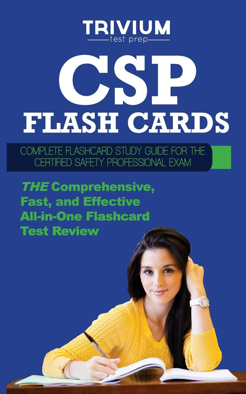 Trivium Test Prep CSP Flash Cards. Complete Flash Card Study Guide for the Certified Safety Professional Exam недорго, оригинальная цена
