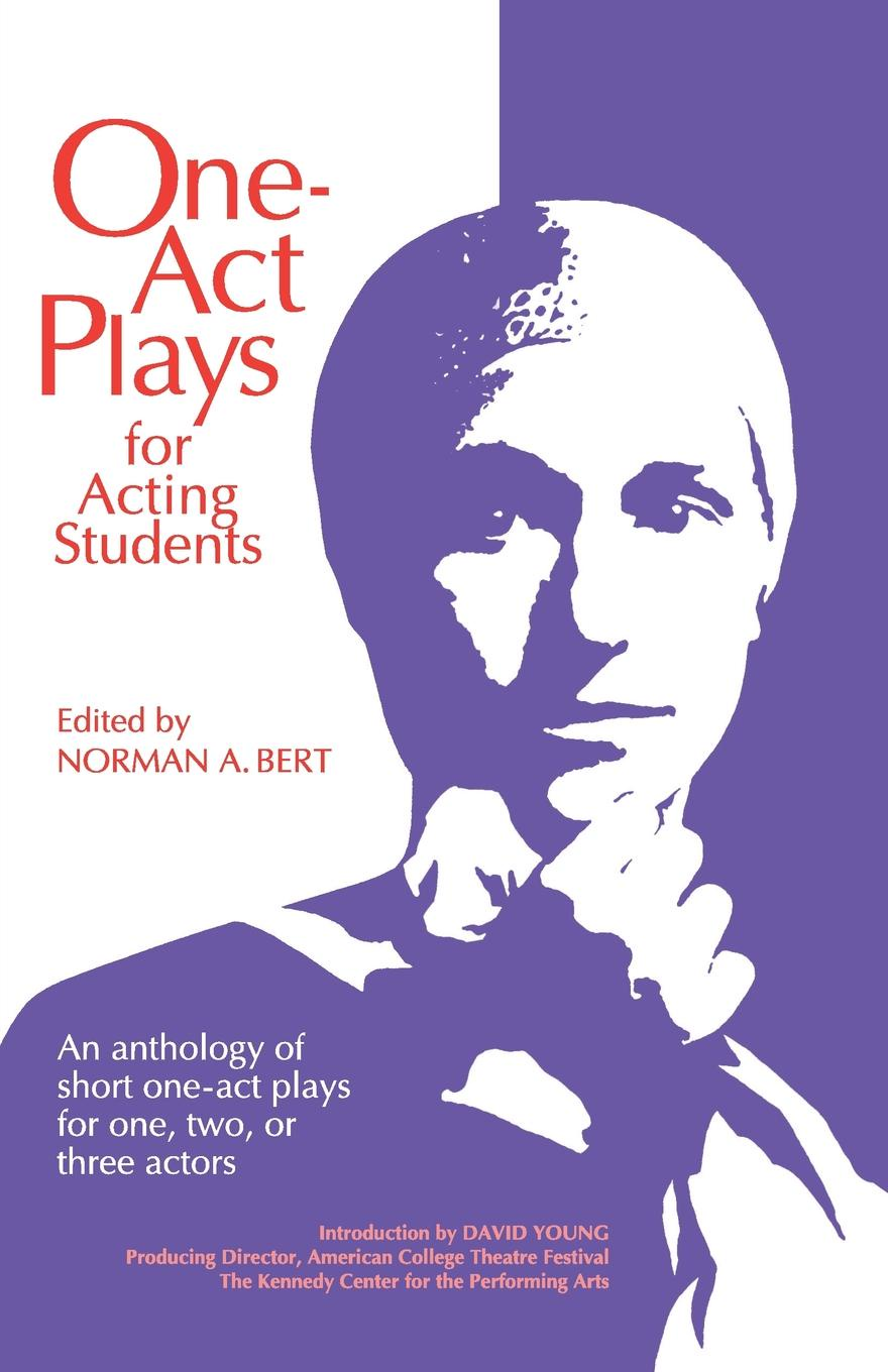 One-Act Plays for Acting Students. An Anthology of Complete One-Act Plays for One, Two, or Three Actors five one act play level 3