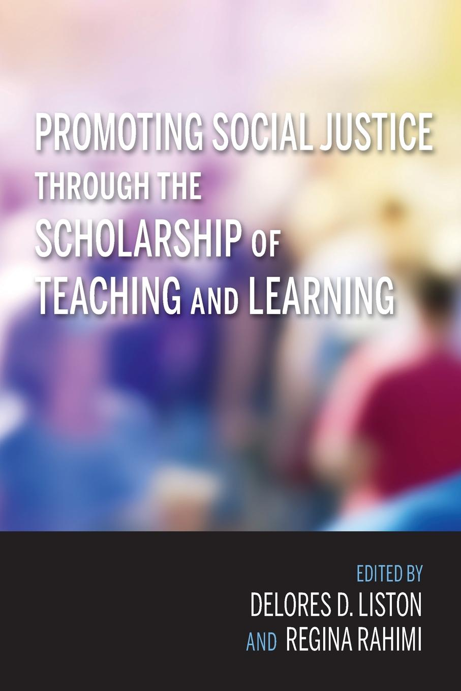Promoting Social Justice Through the Scholarship of Teaching and Learning promoting engagement in leisure occupations