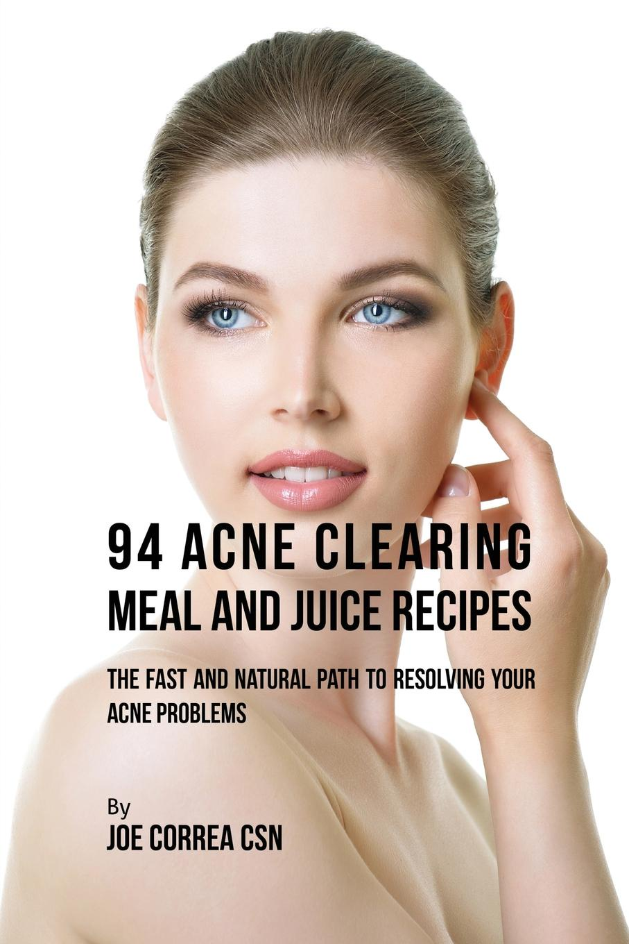 Joe Correa 94 Acne Clearing Meal and Juice Recipes. The Fast and Natural Path to Resolving Your Acne Problems produce omega 3 fatty acids enriched eggs by using fish oil