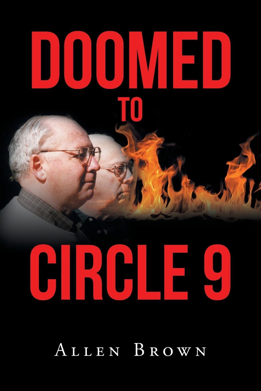 Allen Brown Doomed to Circle 9 недорго, оригинальная цена