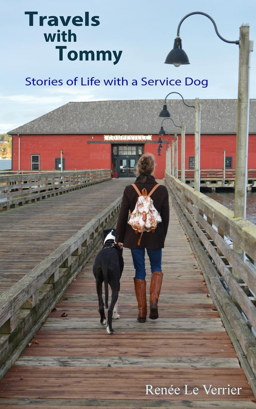 Renee Le Verrier Travels with Tommy. Stories of Life with a Service Dog registered service dog metallic patch