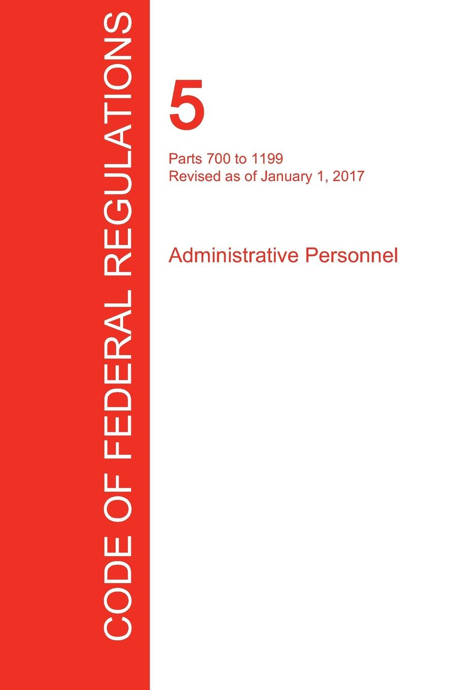 CFR 5, Parts 700 to 1199, Administrative Personnel, January 01, 2017 (Volume 2 of 3) 6es7953 8lj30 0aa0 part