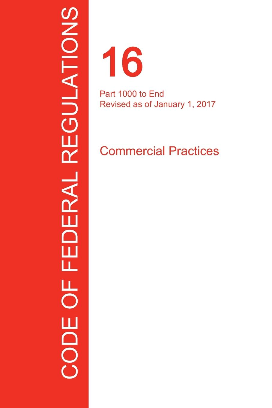 CFR 16, Part 1000 to End, Commercial Practices, January 01, 2017 (Volume 2 of 2) 6es7953 8lj30 0aa0 part