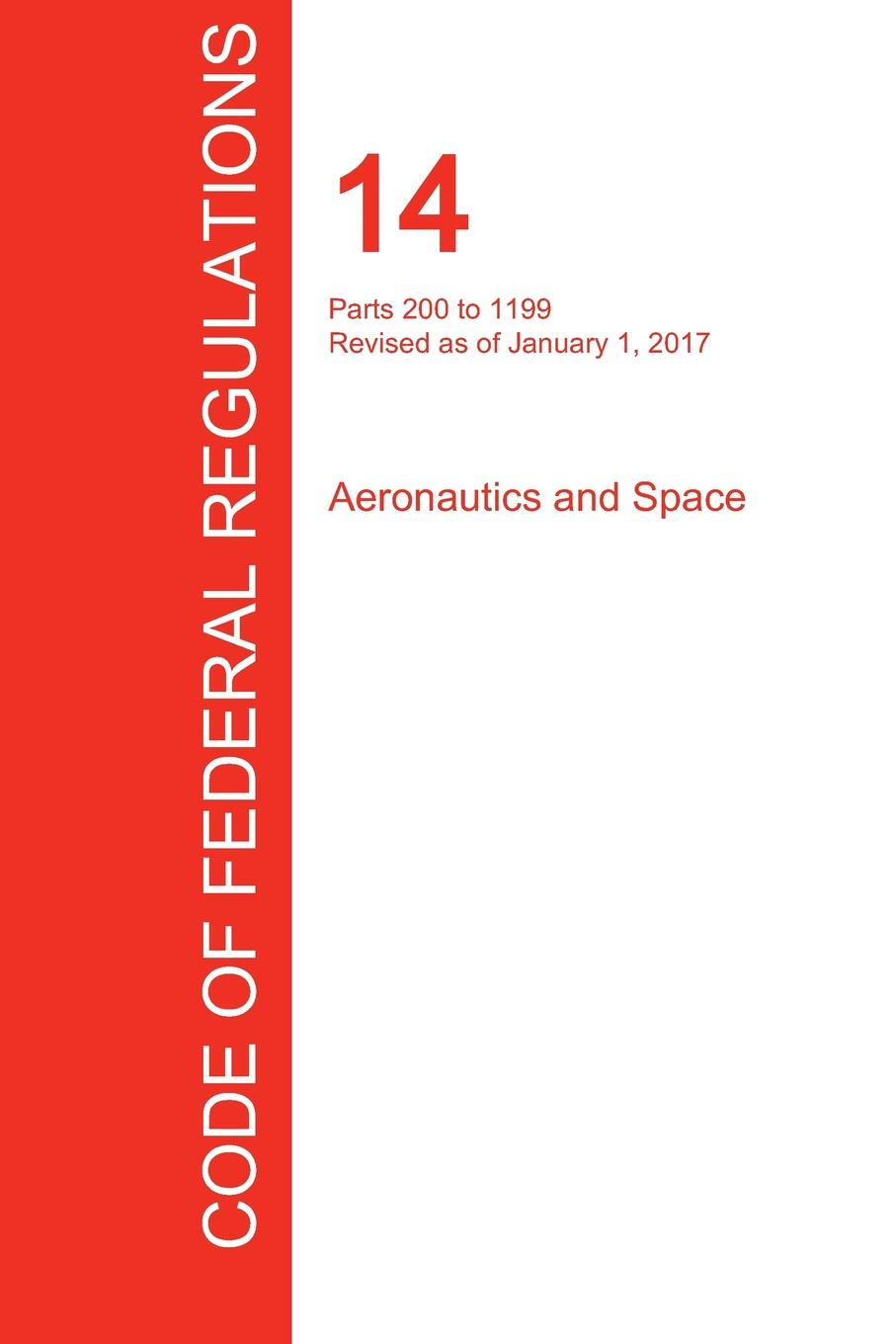 Фото - CFR 14, Parts 200 to 1199, Aeronautics and Space, January 01, 2017 (Volume 4 of 5) проводной и dect телефон foreign products vtech ds6671 3