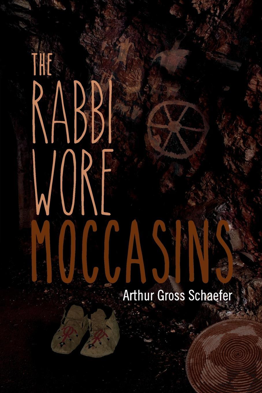 Arthur Gross Schaefer The Rabbi Wore Moccasins heinrich heine der rabbi von bacherach the rabbi of bacharach