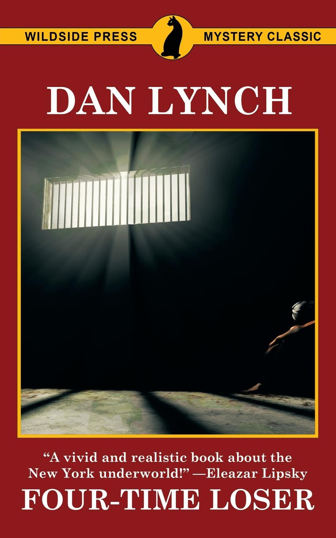 Dan Lynch Four-Time Loser