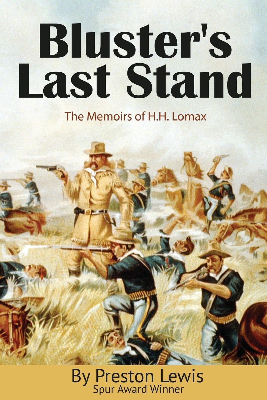 Preston Lewis Bluster.s Last Stand lomax e railway man