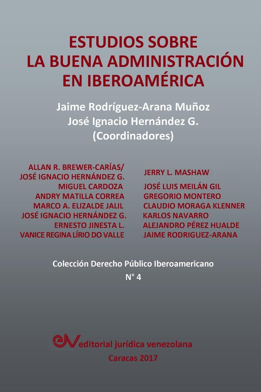 Estudios sobre la Buena Administracion en Iberoamerica g donoso demarcacion de la linea de frontera en la parte sur del territorio trabajos de la quinta sub comision chilena de limites con la republica arjentina