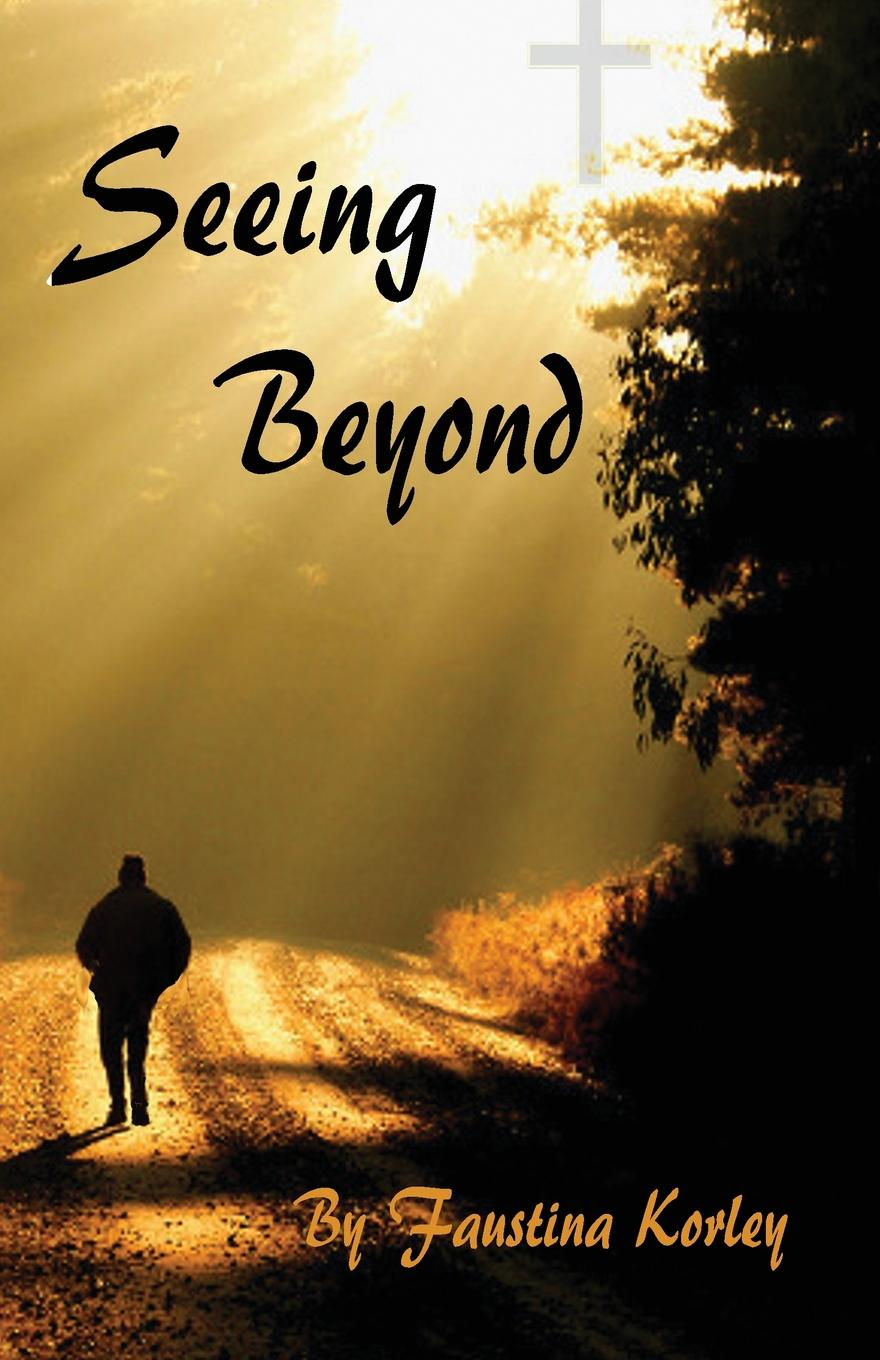 Faustina Korley Seeing Beyond bill roiter beyond work how accomplished people retire successfully