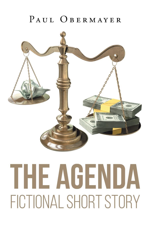 лучшая цена Paul Obermayer The Agenda Fictional Short Story