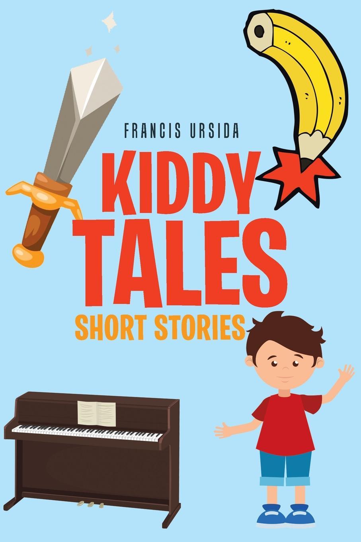 Francis Ursida Kiddy Tales цена