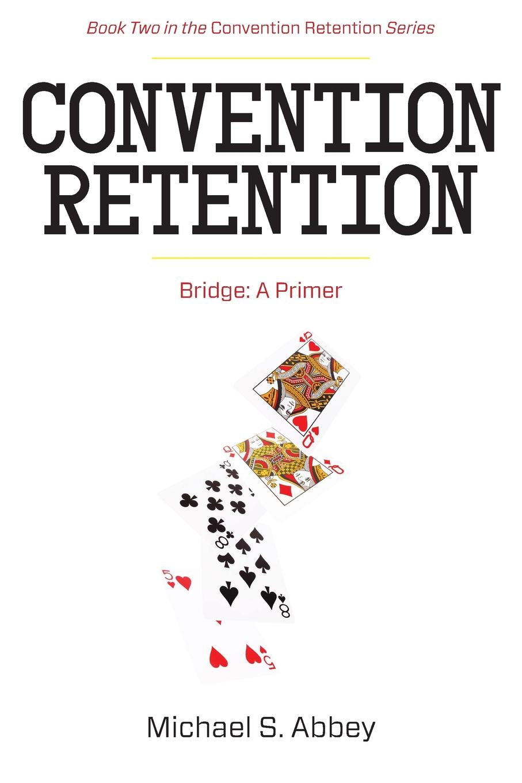 Michael Abbey Convention Retention 2. Bridge - A Primer michael frayn noises off a play