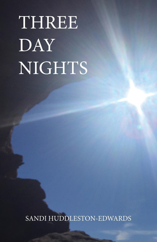 Sandi Huddleston-Edwards Three Day Nights