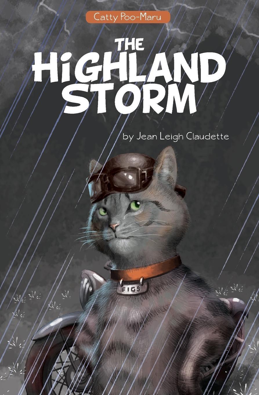 Jean Leigh Claudette Catty Poo-Maru. The Highland Storm недорго, оригинальная цена