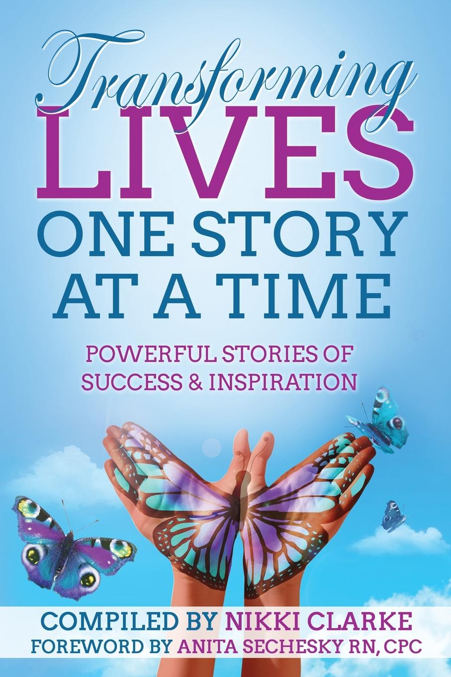 Transforming Lives One Story at a Time. Powerful Stories of Success . Inspiration charity amy murphy soul time therapy a time to be still and connect with soul