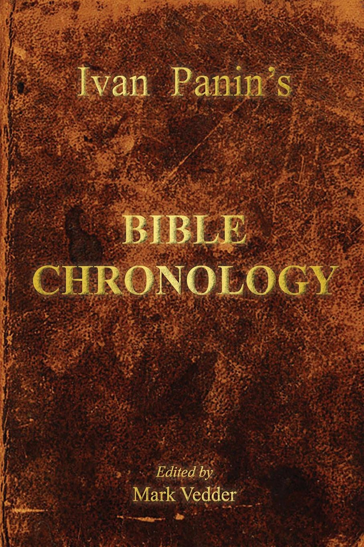 Ivan Panin Ivan Panin.s Bible Chronology valeriy sterkh biblical chronology