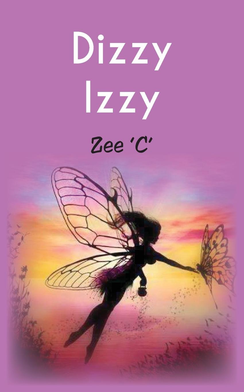 Zee 'C' Dizzy Izzy adventure annie goes to kindergarten