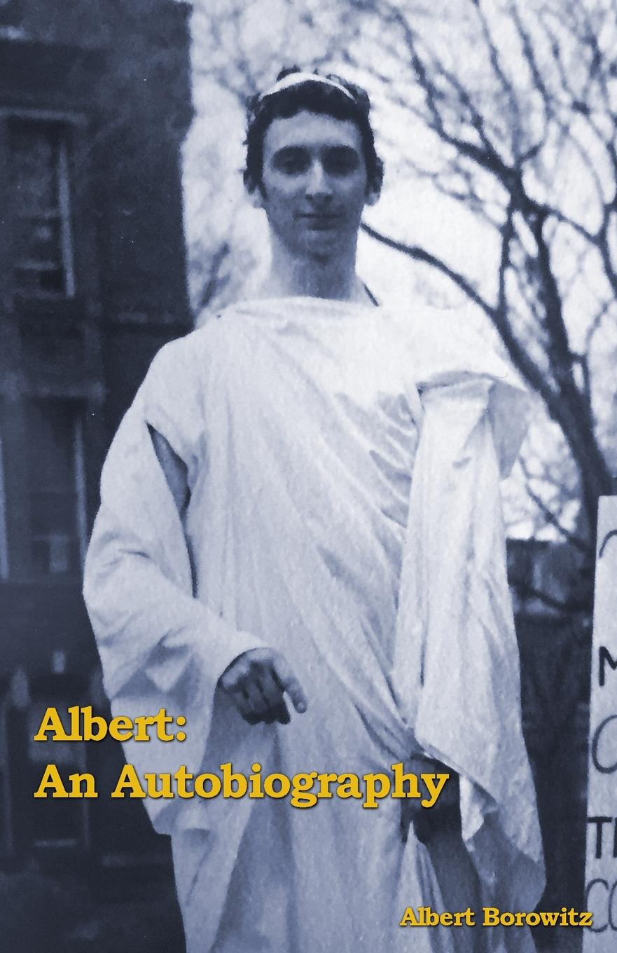 Albert Borowitz Albert. An Autobiography