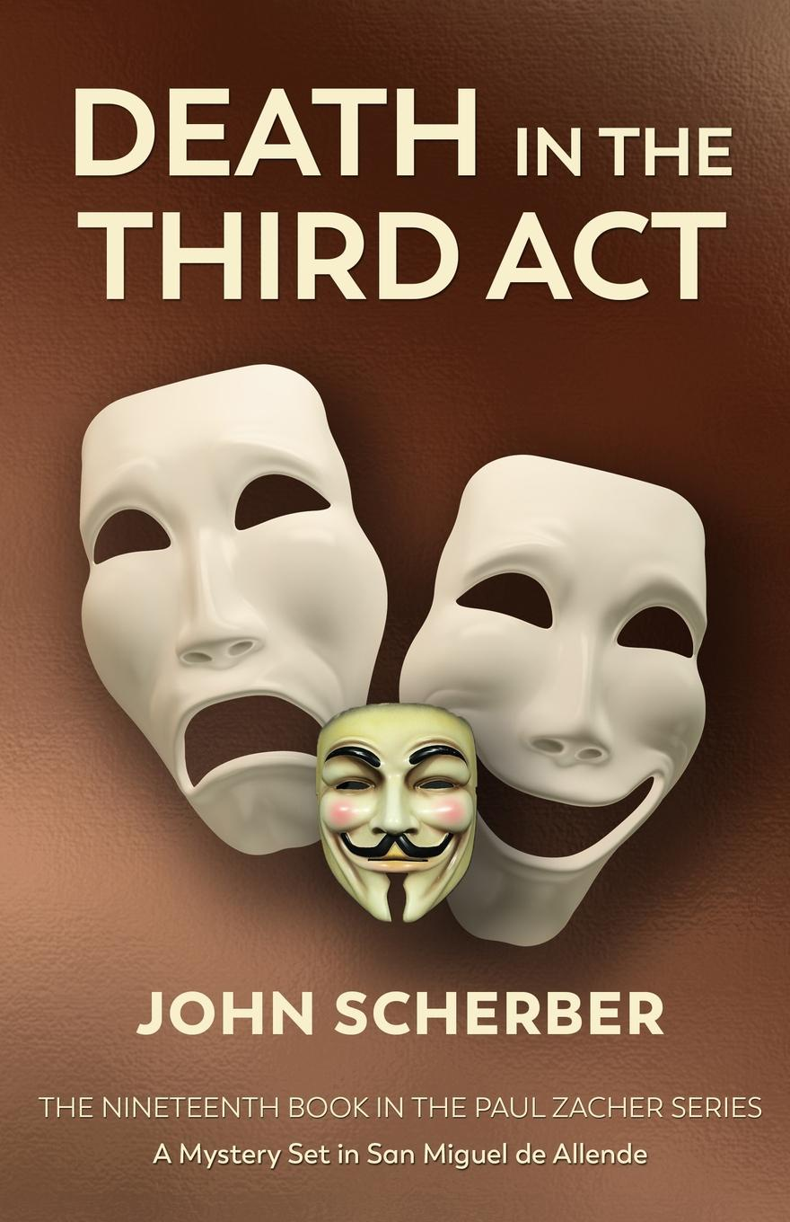 John Scherber Death in The Third Act the mystery of the third planet