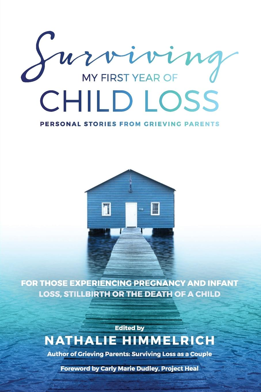 Nathalie Himmelrich Surviving My First Year of Child Loss. Personal Stories From Grieving Parents шнур оптический соединительный sc sc upc sm 9 125 duplex 2 м